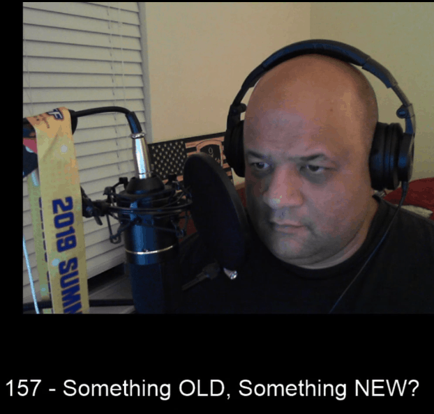157 – Something Old, Something New