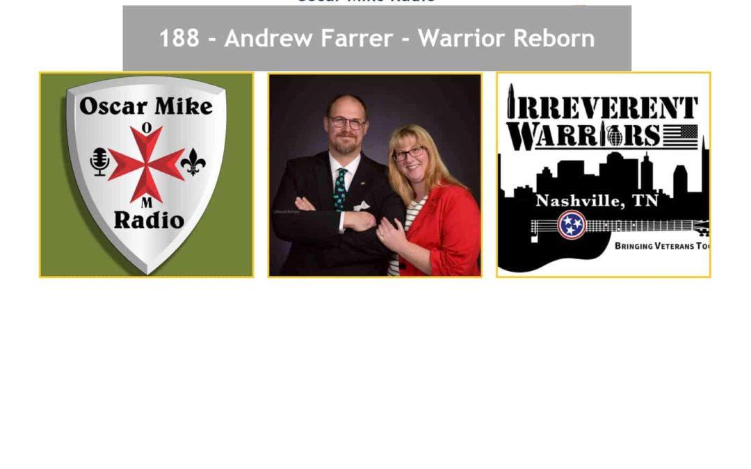 188 – Andrew Farrer – Warrior Reborn