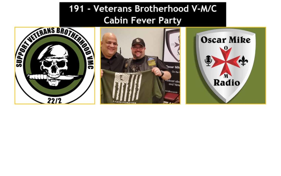 191 – Veterans Brotherhood V-M/C Cabin Fever Event
