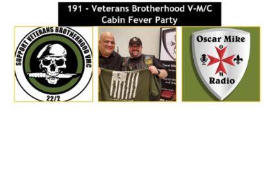 191 – Veterans Brotherhood V-M/C Cabin Fever Event