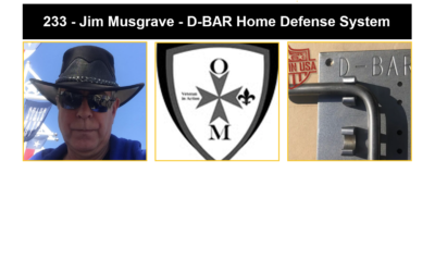 233  – Jim Musgrave – Home Defense Bar