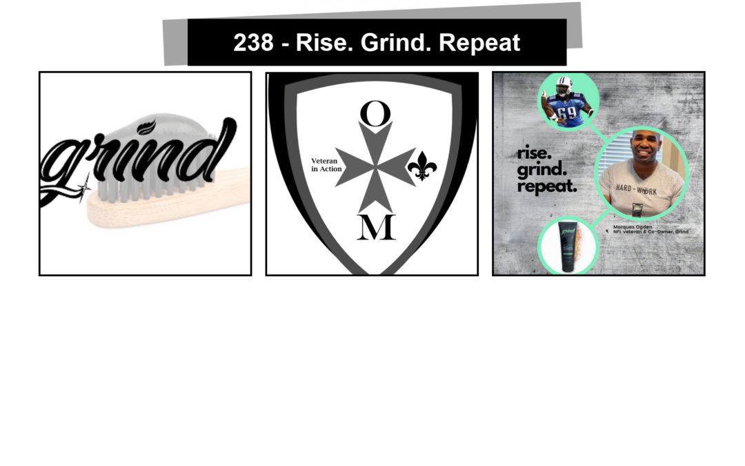 238 – Rise. Grind. Repeat
