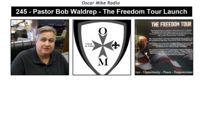 245 – Pastor Bob Waldrep – The Freedom Tour Launch