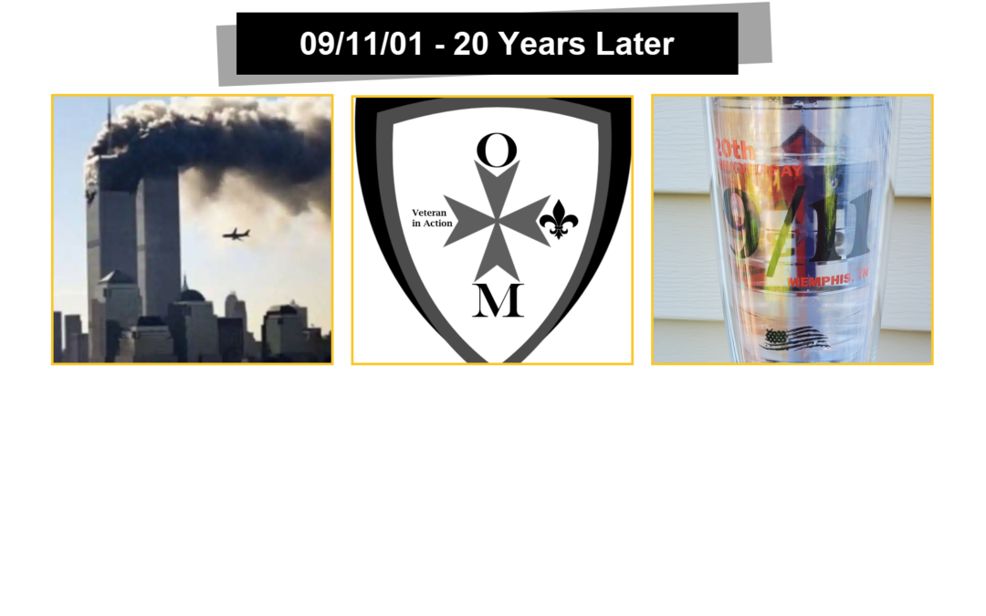 9/11/01 – 20 Years Later