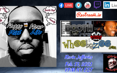 The Booth: Feb. 17, 2021 – Kevin Jefferies (Happy Hour w/Lito)